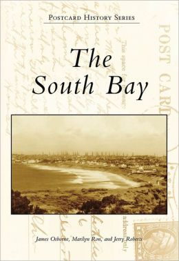 South Bay, California (Postcard History Series)
