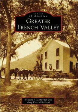 Greater French Valley, Calfornia (Images of America Series)