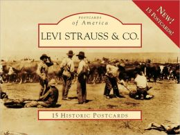 Levi Strauss and Co, California (Postcards of America Series)