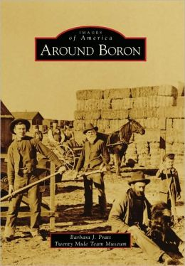 Around Boron, California (Images of America Series)