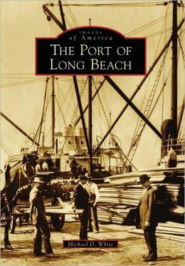 Port of Long Beach, California (Images of America Series)
