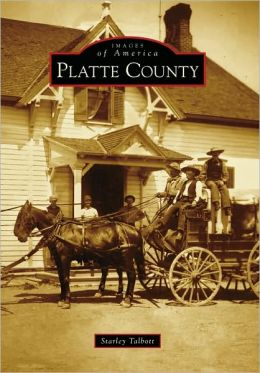 Platte County, Wyoming (Images of America Series)