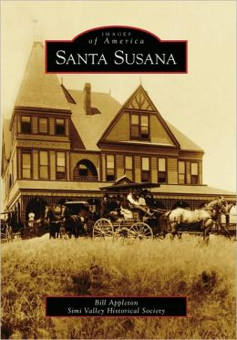 Santa Susana, California (Images of America Series)
