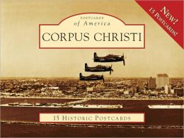 Corpus Christi, Texas (Postcards of America Series)