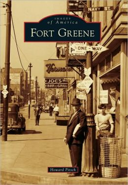 Fort Greene, New York (Images of America Series)