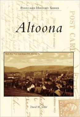 Altoona, Pennsylvania (Postcard History Series)