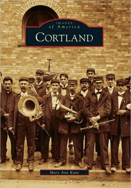 Cortland, New York (Images of America Series)
