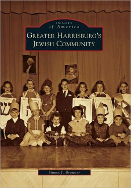 Greater Harrisburg's Jewish Community (Images of America Series)