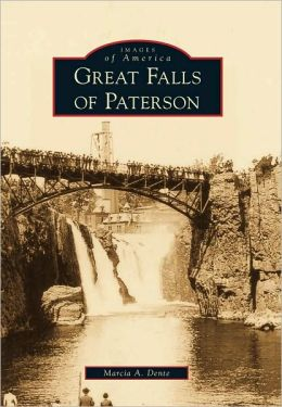 Great Falls of Paterson, New Jersey (Images of America Series)