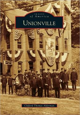 Unionville, Connecticut (Images of America Series)