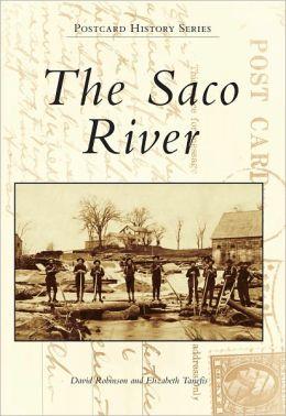 The Saco River, Maine (Postcard History Series)