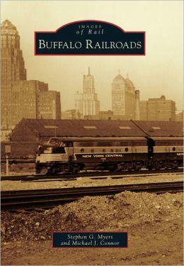 Buffalo Railroads, New York (Images of Rail Series)