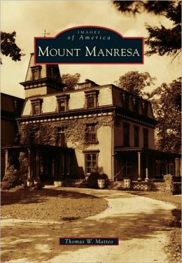 Mount Manresa, New York (Images of America Series)