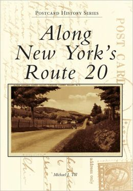 Along New York's Route 20, New York (Postcard History Series)