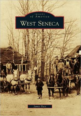 West Seneca, New York (Images of America Series)