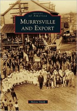 Murrysville and Export, Pennsylvania (Images of America Series)