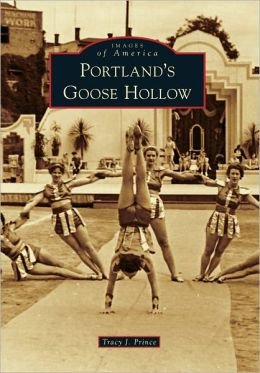 Portland's Goose Hollow (Images of America Series)