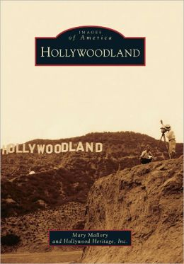 Hollywoodland, California (Images of America Series)