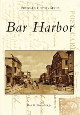 Bar Harbor, Maine (Postcard History Series)