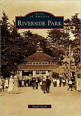 Riverside Park, Massachusetts (Images of America Series)