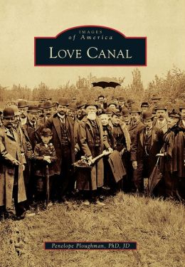 Love Canal, New York (Images of America Series)