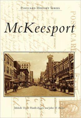 McKeesport, Pennsylvania (Postcard History Series)