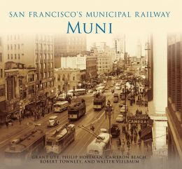 San Francisco's Municipal Railway:: Muni