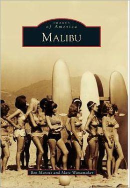 Malibu, California (Images of America Series)