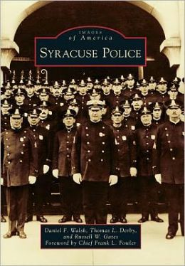 Syracuse Police, New York (Images of America Series)