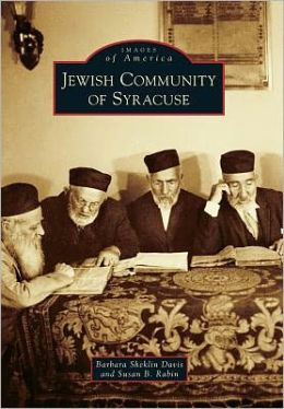 Jewish Community of Syracuse, New York (Images of America Series)