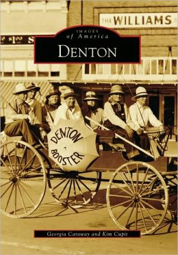 Denton, Texas (Images of America Series)