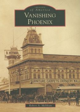 Vanishing Phoenix (Images of America Series)