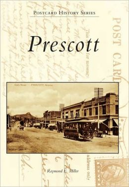 Prescott Arizona (Postcard History Series)