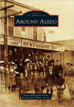 Around Aledo, Texas (Images of America Series)