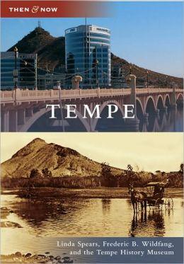 Tempe, Arizona (Then & Now Series)