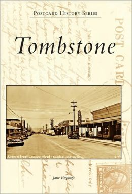 Tombstone, Arizona (Postcard History Series)