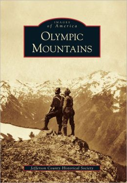 Olympic Mountains (Images of America Series)