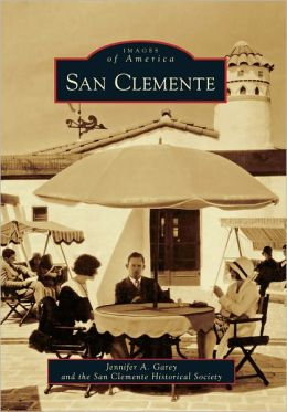 San Clemente, California (Images of America Series)