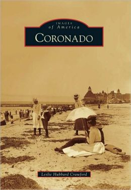 Coronado, California (Images of America Series)