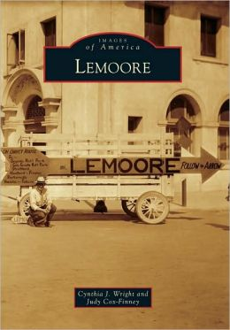 Lemoore, California (Images of America Series)