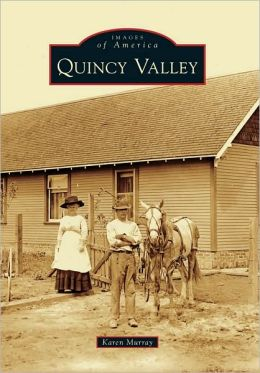 Quincy Valley, Washington (Images of America Series)