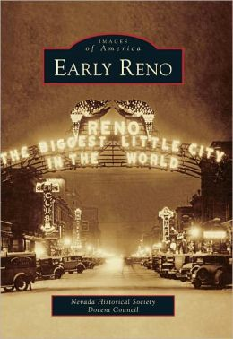 Early Reno, Nevada (Images of America Series)