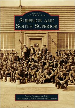 Superior and South Superior, Wyoming (Images of America Series)