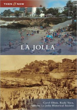 La Jolla, California (Then & Now Series)