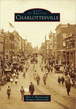 Charlottesville, Virginia (Images of America Series)