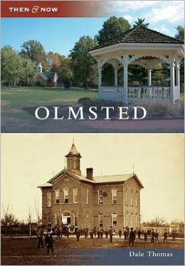 Olmsted, Ohio (Then & Now Series)