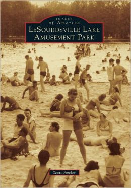 LeSourdsville Lake Amusement Park, Ohio (Images of America Series)