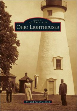 Ohio Lighthouses (Images of America Series)