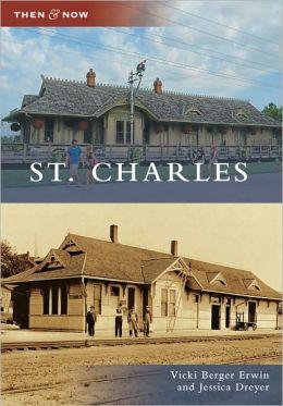 St. Charles, Missouri (Then & Now Series)