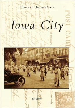 Iowa City, Iowa (Postcard History Series)